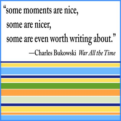bukowski quote stripes