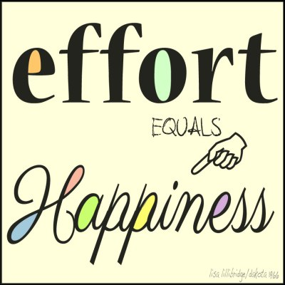 effort equals happiness lisa lillibridge dakota 1966